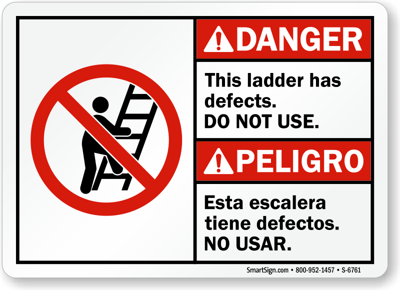 Ladder Has Defects Do Not Use Bilingual Ansi Danger Sign