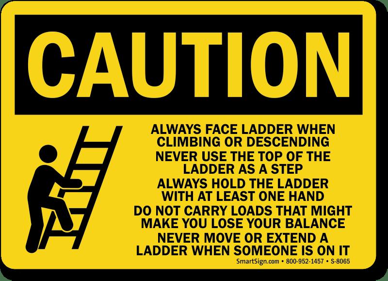 Ladder Instructions Osha Caution Sign Fast Shipping Sku