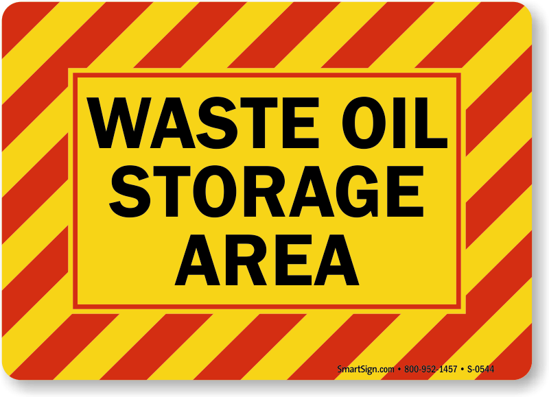 Waste Oil Signs Used Oil Signs Mysafetysigncom