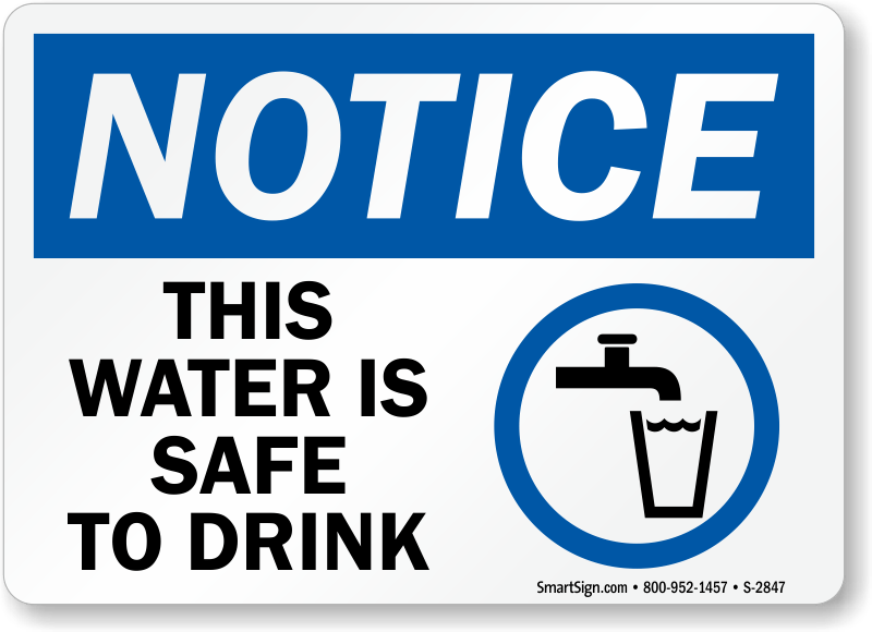 Notice This Water Is Safe To Drink Sign Graphic Sku