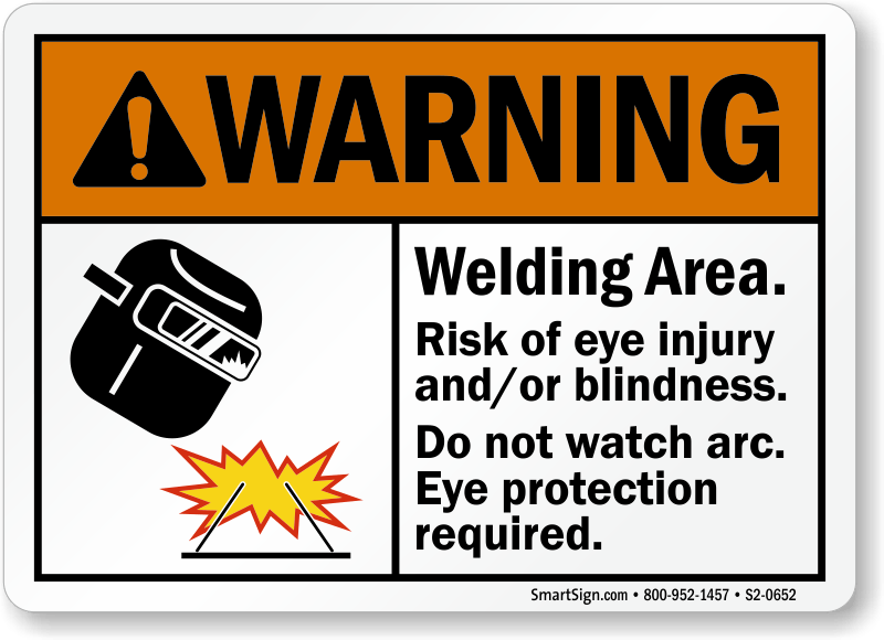 Welding Area Risk Of Eye Injury Do Not Watch Arc Sign