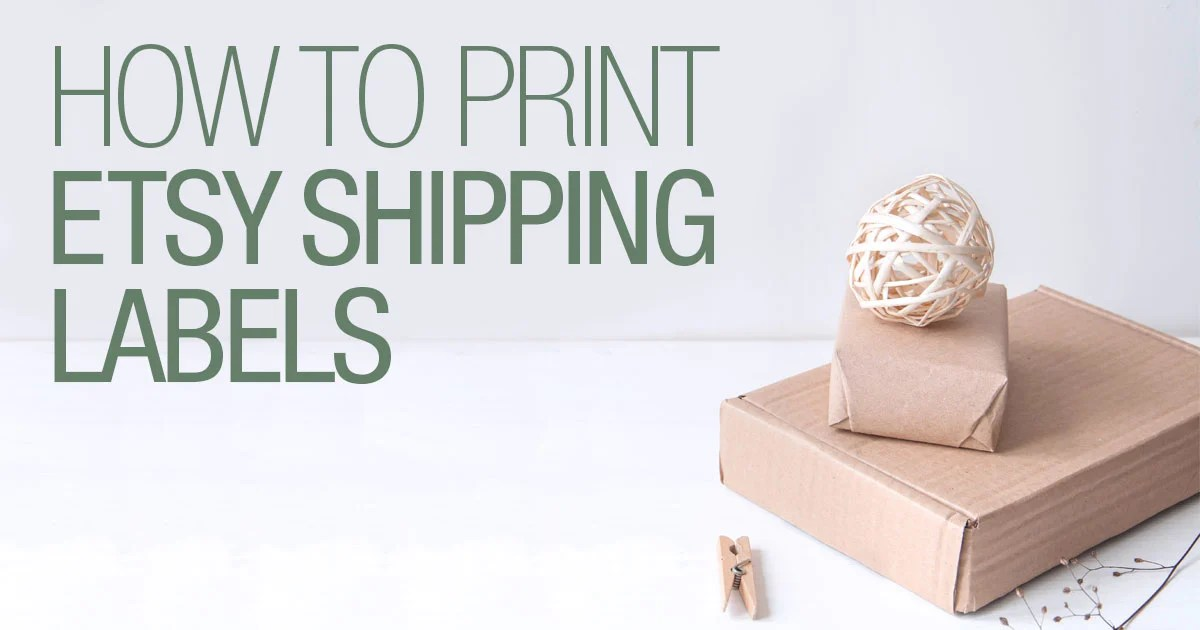 How to Print Etsy Shipping Labels - OnlineLabels