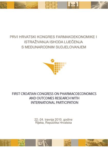FIRST CROATIAN CONGRESS ON PHARMACOECONOMICS AND OUTCOMES RESEARCH