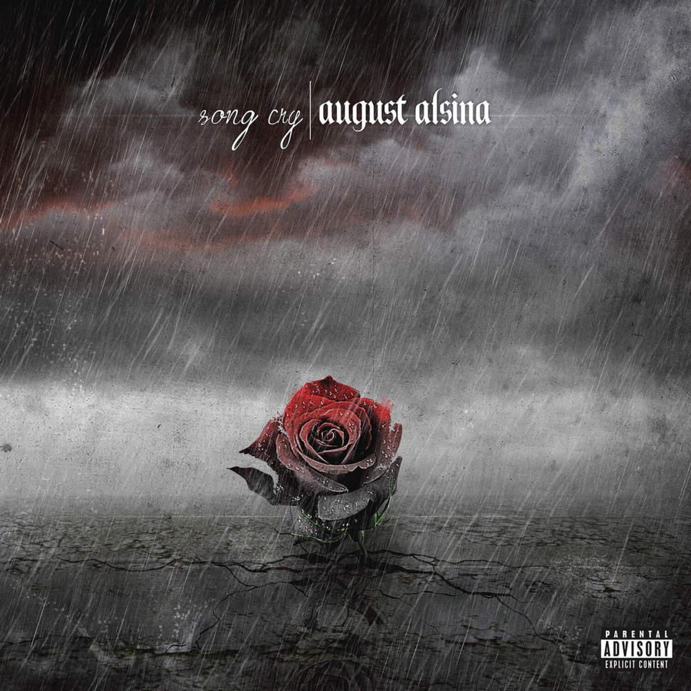 Rain Fall On Flowers Wallpaper August Alsina Song Cry Lyrics Genius Lyrics