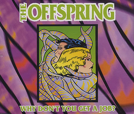 The Offspring \u2013 Why Don\u0027t You Get a Job? Lyrics Genius Lyrics