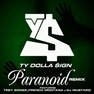 Ty Dolla $ign – Paranoid (Remix) Lyrics | Genius Lyrics