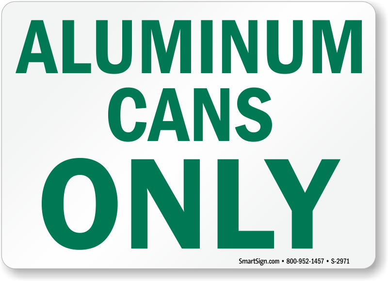 Recycle Aluminum Cans Signs Labels