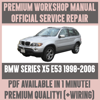 WORKSHOP MANUAL SERVICE  REPAIR GUIDE for BMW X5 E53 1998-2006 +
