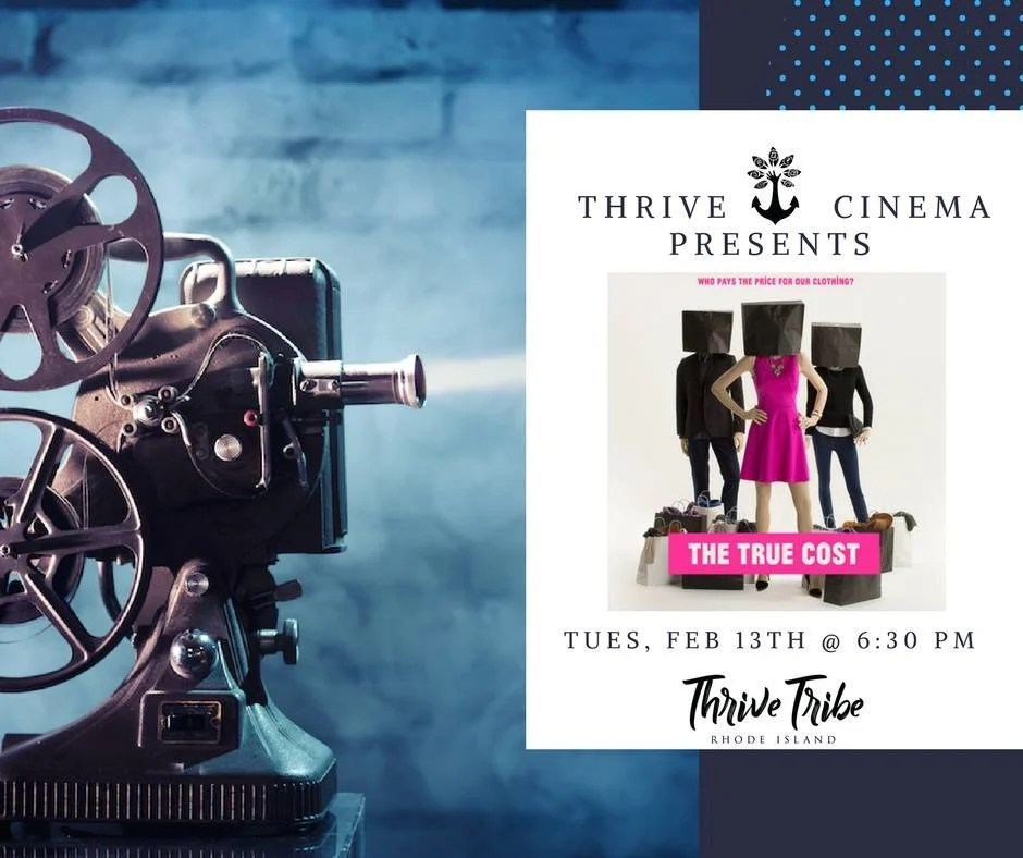 Thrive Cinema The True Cost - Rhode Island Monthly