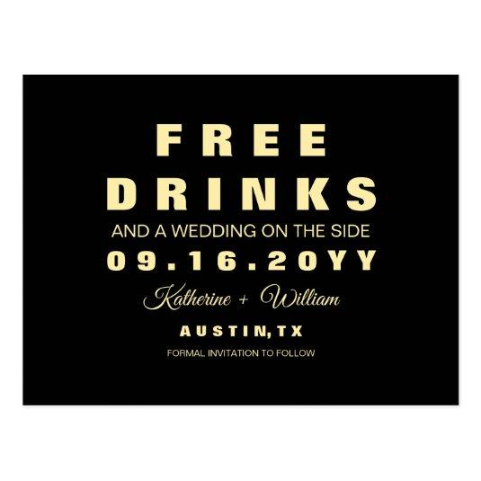 Modern Funny Free Drinks Wedding Save the Date \u2013 Save the Date Cards - free wedding save the dates