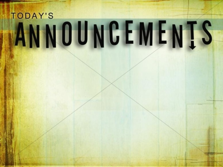 Todays Announcements Worship Service Background Church Announcements