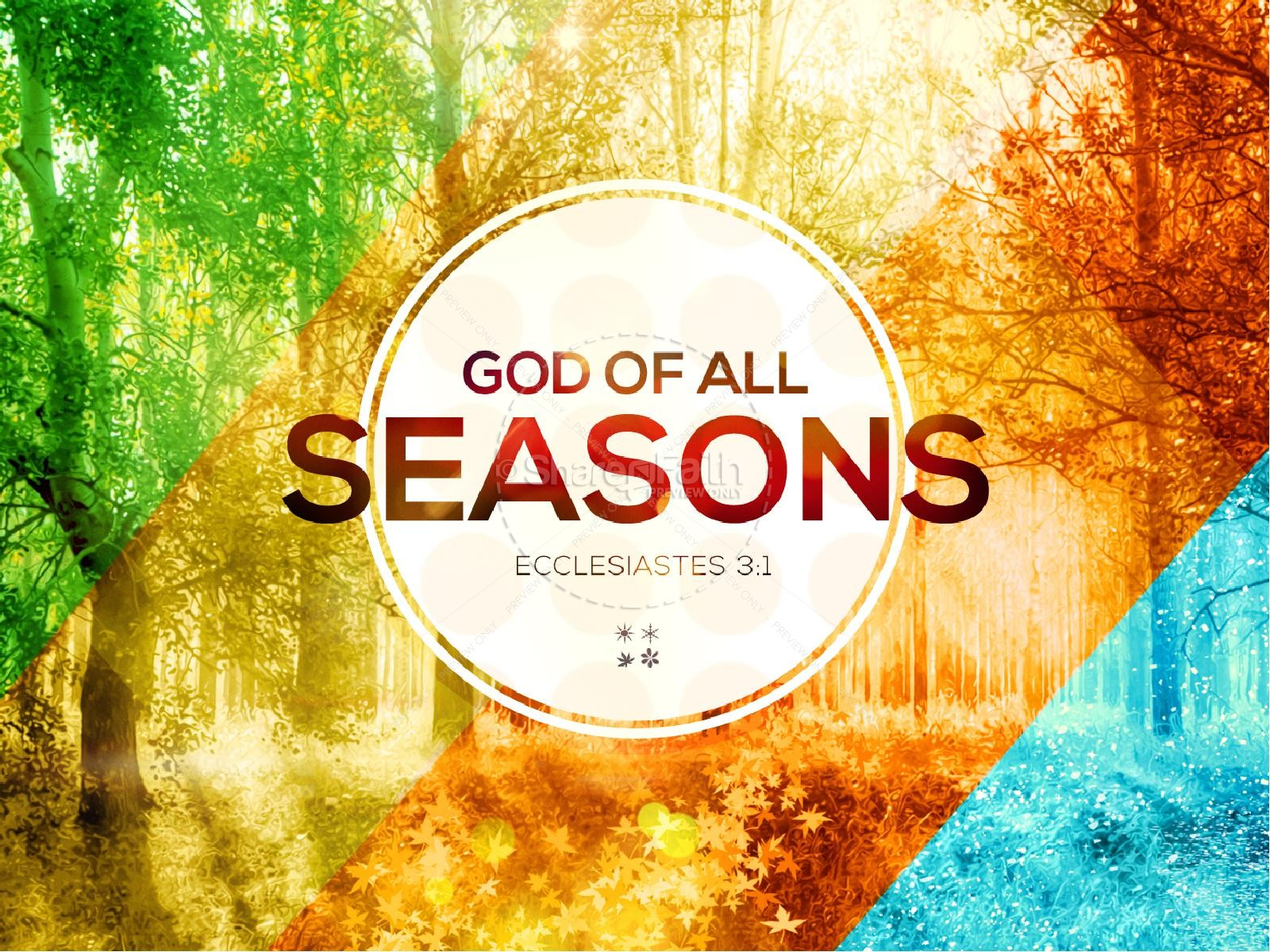 All Seasons God Of All Seasons Sermon Powerpoint Powerpoint Sermons