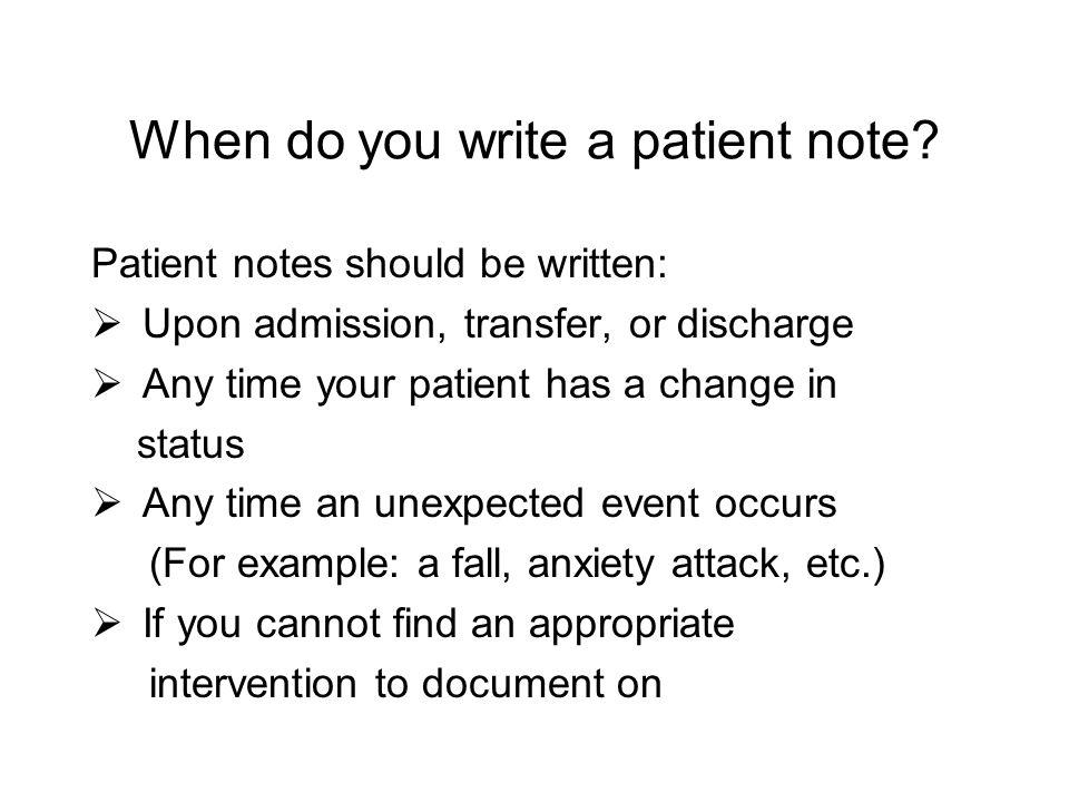 Patient Notes PCS Lesson Six Objectives Identify when a patient - patient note