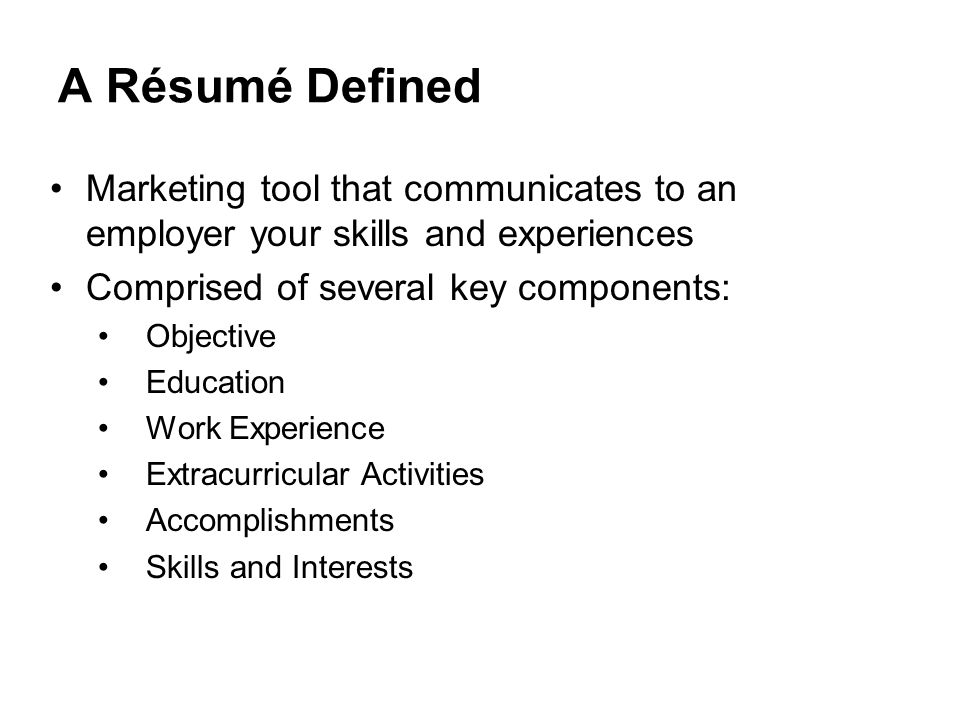 Resumes A Résumé Defined Marketing tool that communicates to an
