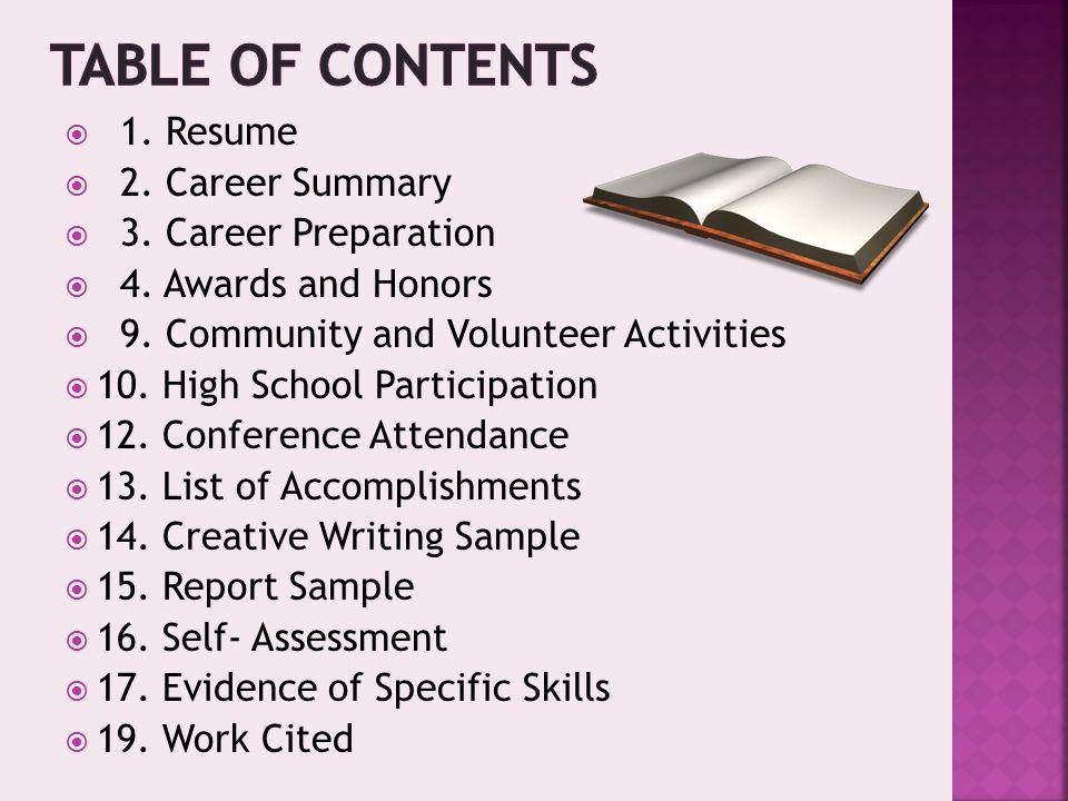 Electronic Career Portfolio  1 Resume  2 Career Summary  3
