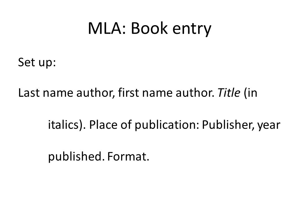 MLA Format How to create your Works Cited list\u2026 Works Cited Set Up
