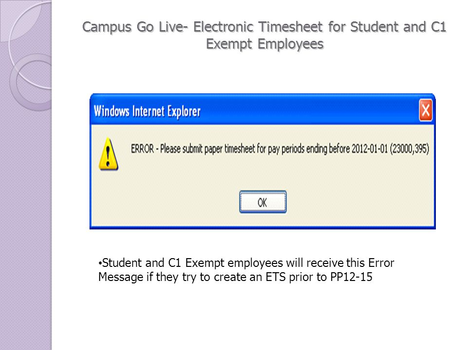 Electronic Timesheet For Student and Exempt C1 Employees Friday