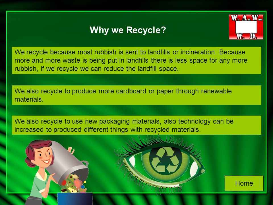 Why we Recycle? What if we don\u0027t recycle? What can we Recycle