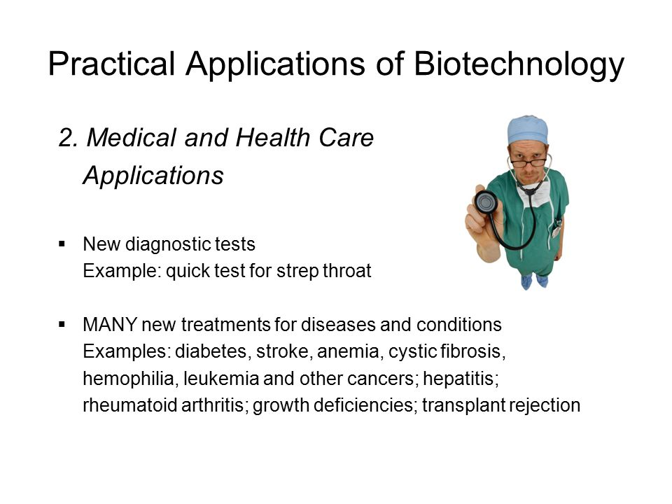 Practical Applications of Biotechnology 1Bioprocessing technology