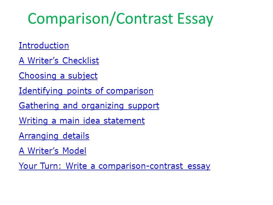 Comparison/Contrast Essay Introduction A Writer\u0027s Checklist Choosing