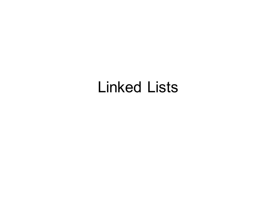 Linked Lists Example We would like to keep a list of inventory - inventory list example