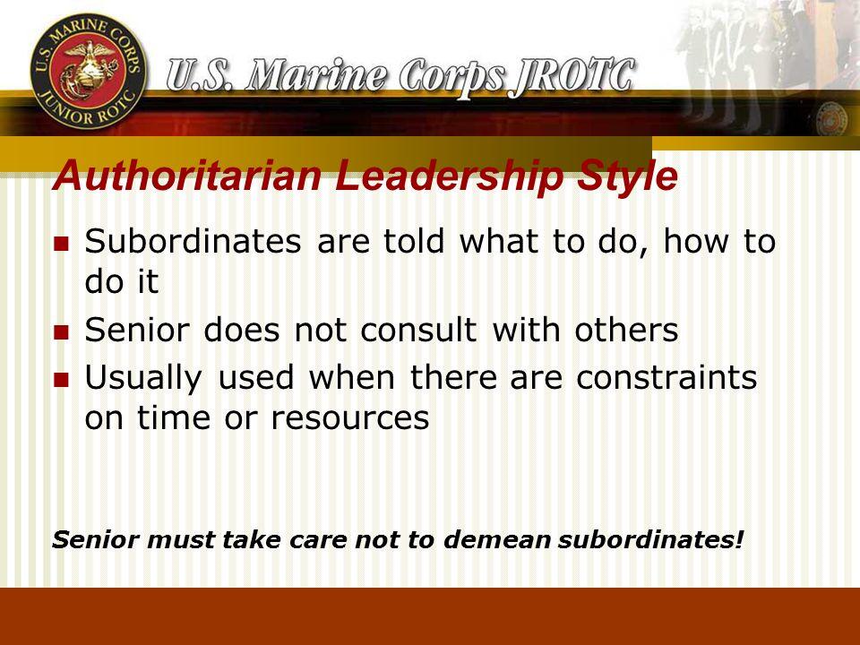 Leadership Styles Describe the Authoritarian Leadership Style