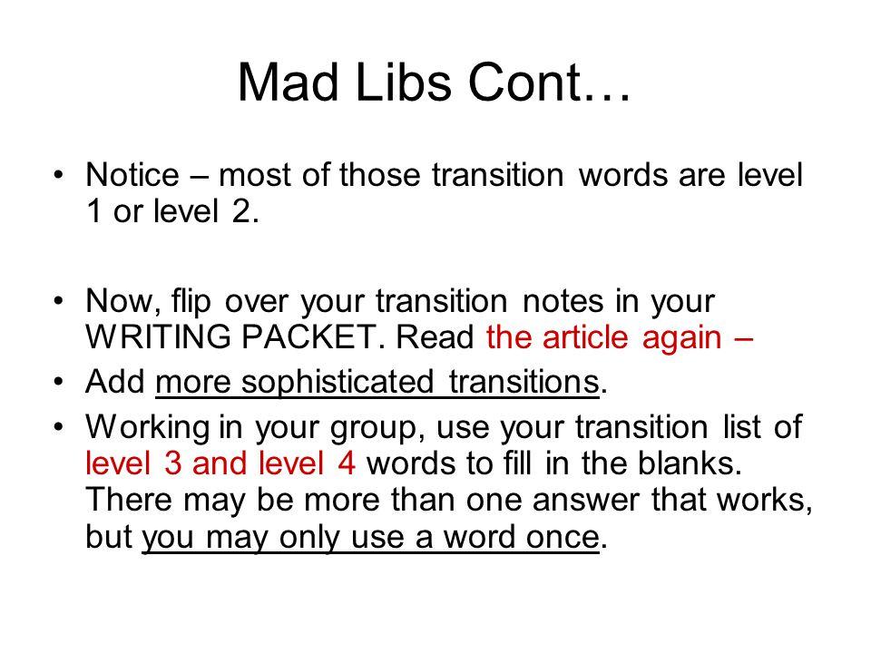 Transition Words Transitions Transitions help link paragraphs
