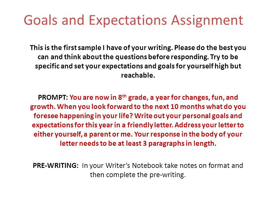 Goals and Expectations Assignment This is the first sample I have of - assignment letter