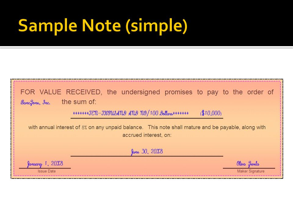 A promise to pay money  Maker \u003d Promises to pay money  Payee - promise to pay sample