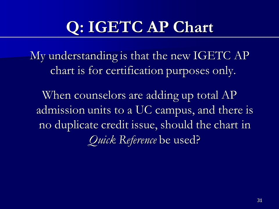 1 IGETC The New Standards and Beyond UC Counselor Conference ppt