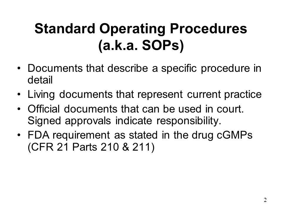 Standard Operating Procedure What is an SOP? Who should Write