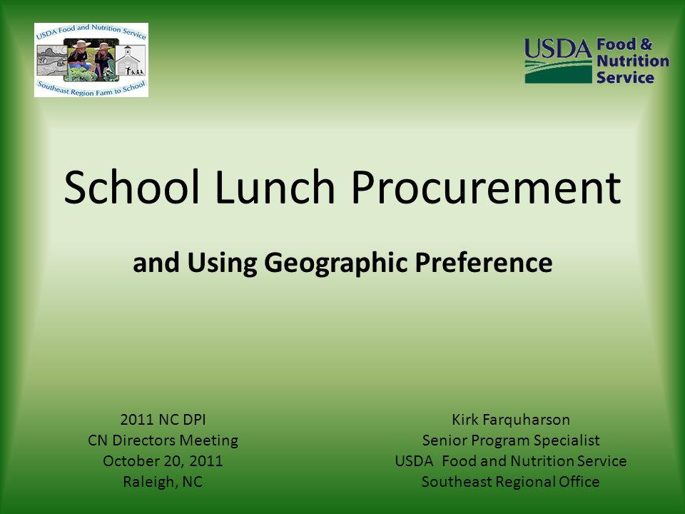 School Lunch Procurement and Using Geographic Preference Kirk