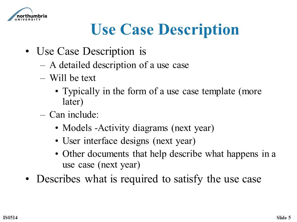 IS0514Slide 1 IS0514 Lecture Week 4 Use Case Modelling (2) - ppt - use case template