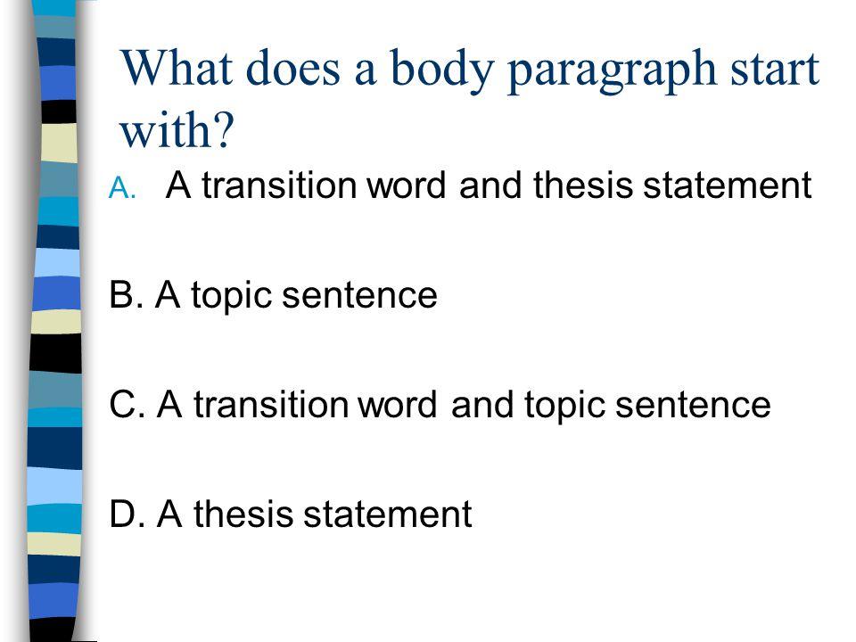 Transition words start paragraph essay Term paper Service - transition to start a paragraph