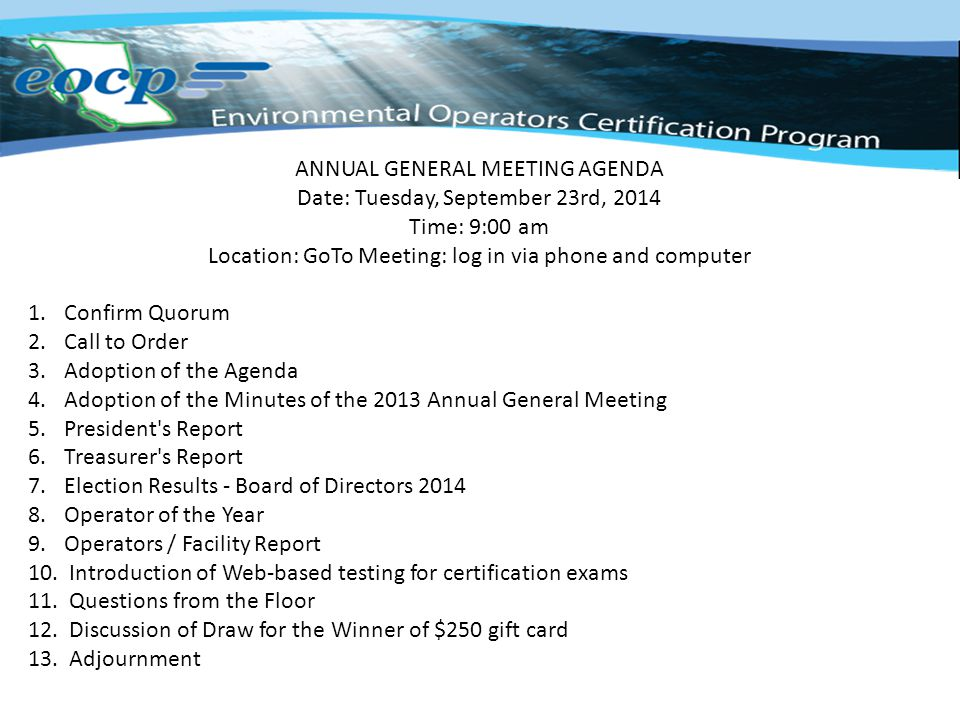 Welcome ANNUAL GENERAL MEETING AGENDA Date Tuesday, September 23rd