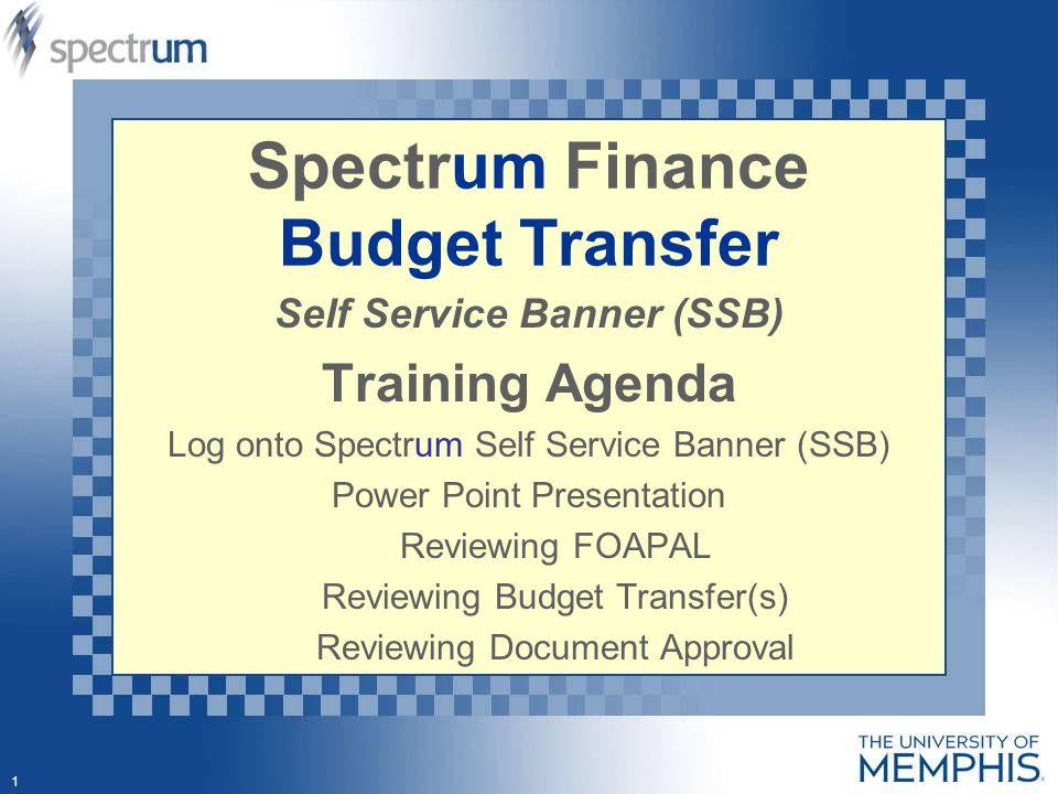 1 Spectrum Finance Budget Transfer Self Service Banner (SSB - budget log