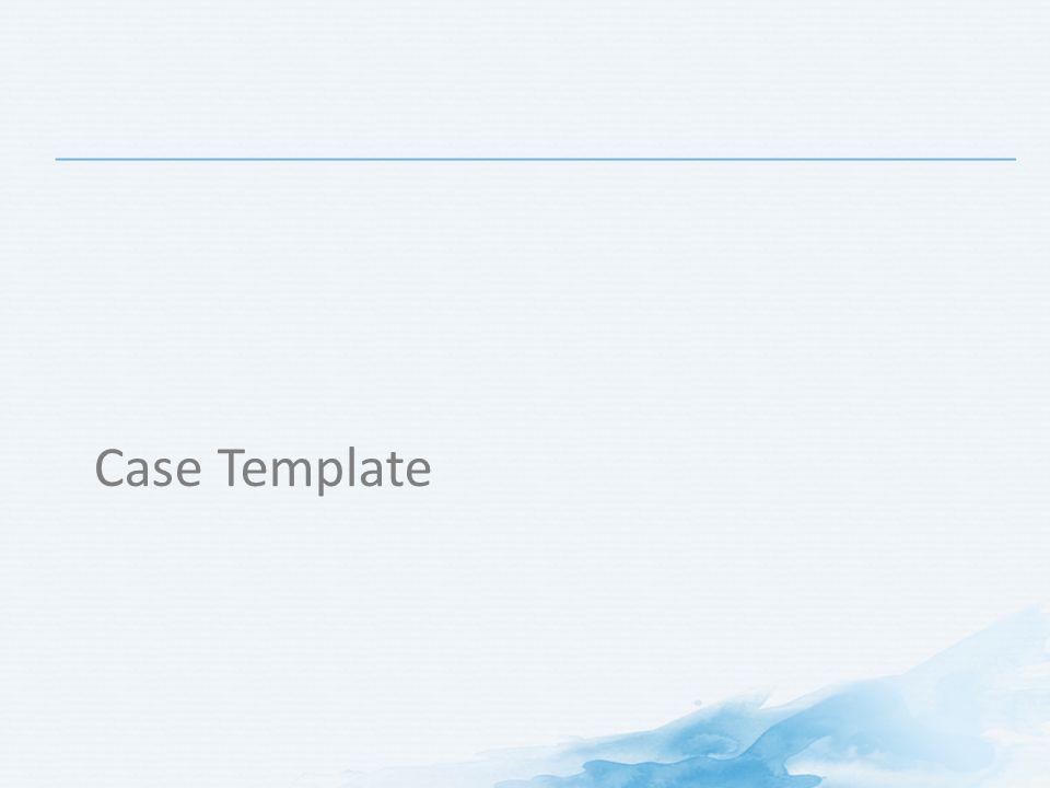 CLINICAL CASES Case Template Patient Profile Gender male/female - patient profile template