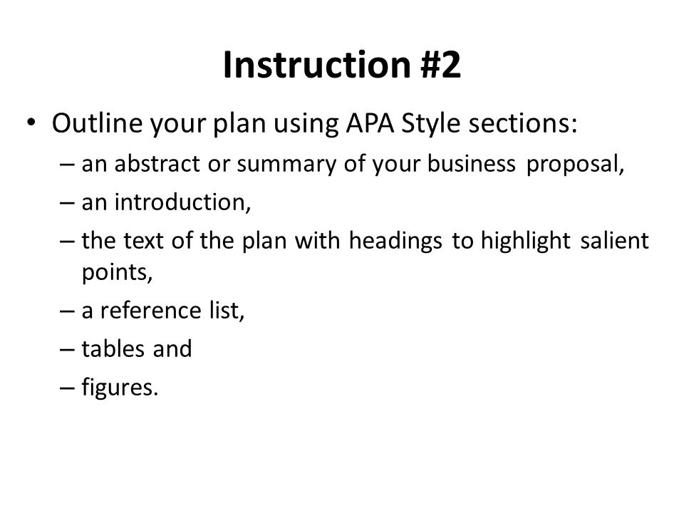 How to Write a Business Proposal in APA Format By Elaine Riot, eHow