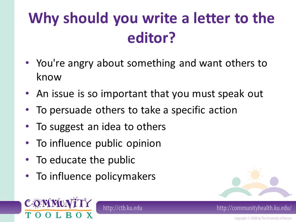 Writing Letters to the Editor What is a letter to the editor? A