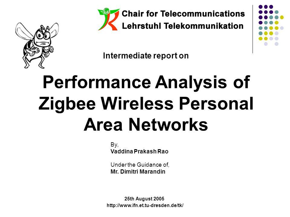 1 Intermediate report on Performance Analysis of Zigbee Wireless