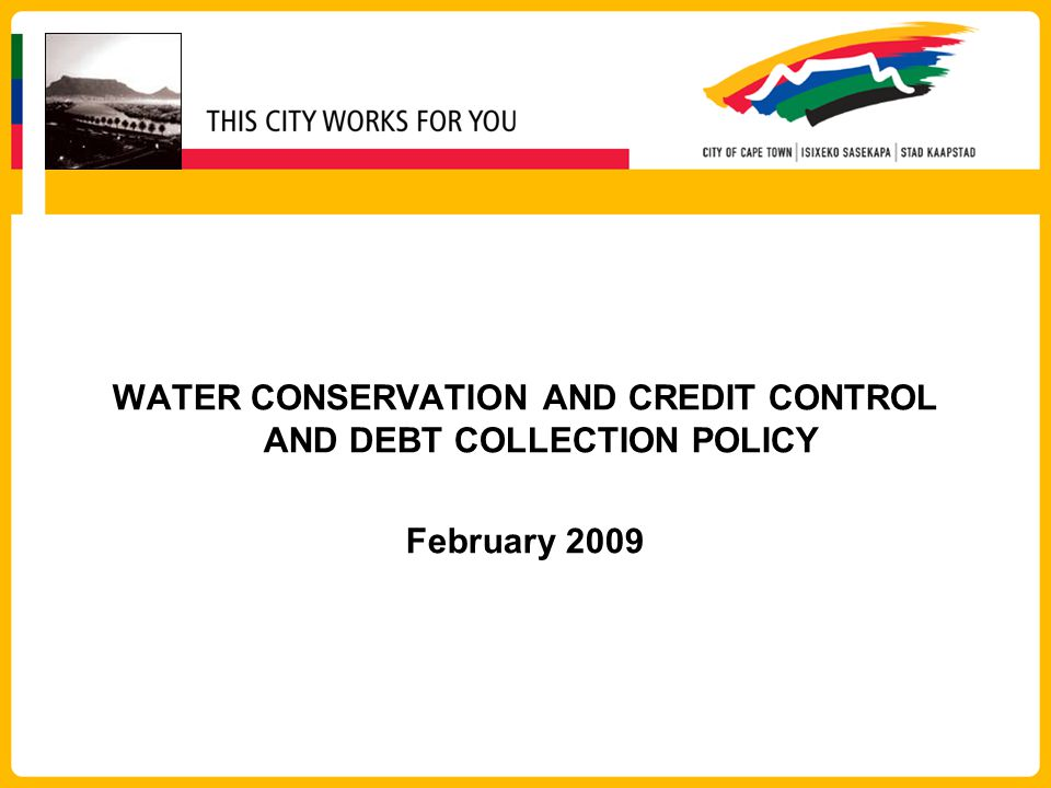 WATER CONSERVATION AND CREDIT CONTROL AND DEBT COLLECTION POLICY