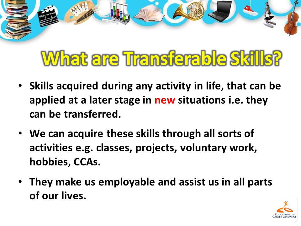 Jun 2014 Issue (Secondary) Skills acquired during any activity in