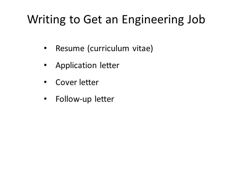 Writing to Get an Engineering Job Resume (curriculum vitae