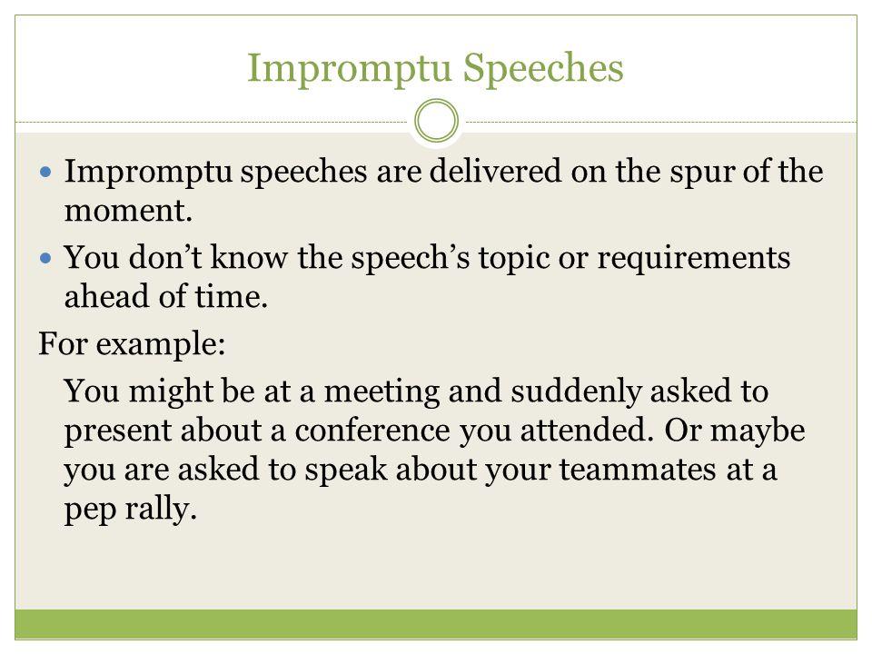 Advantages of impromptu speech introductory paragraphs for - impromptu speech template
