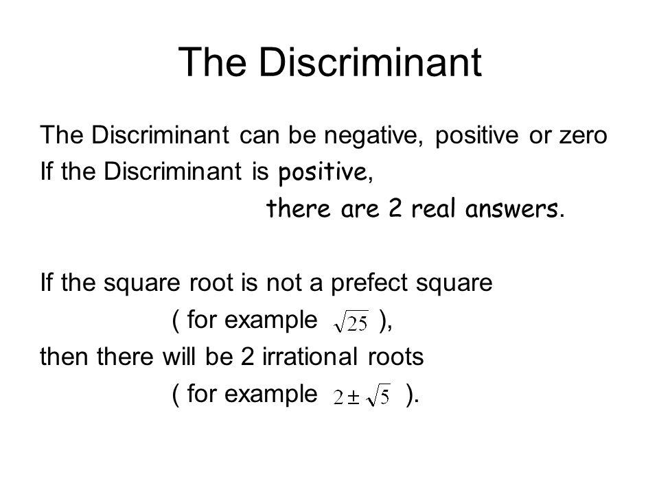 the discriminant - Goalgoodwinmetals