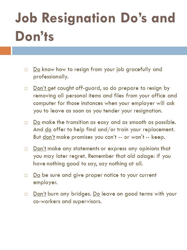 RESIGNATION LETTERS Job Resignation Do\u0027s and Don\u0027ts  Do know how