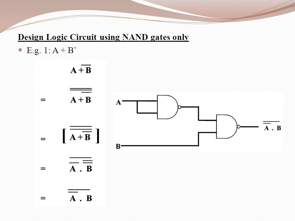 Part 2 DESIGN CIRCUIT LOGIC CIRCUIT DESIGN x y z F F \u003d x + y\u0027z