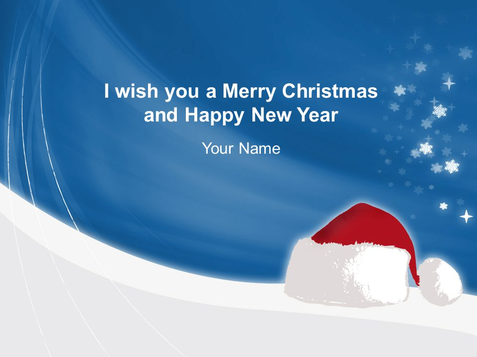 I wish you a Merry Christmas and Happy New Year Your Name - ppt