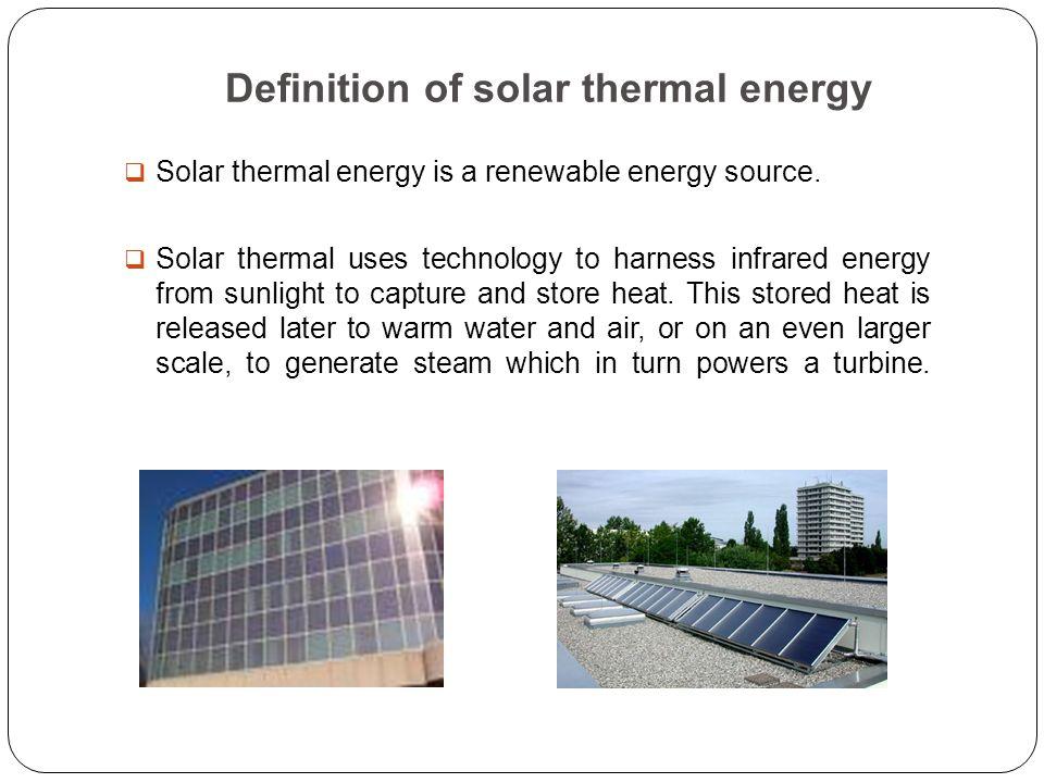 Solar thermal energy Eng Elamir Ahmed Definition of solar thermal - solar thermal energy