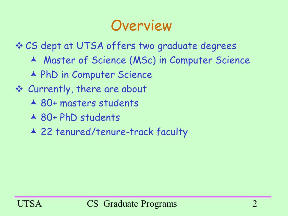 Computer Science Graduate Programs at UTSA Dr Weining Zhang - ppt